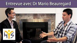 Jean-Charles Chabot et Dr Mario Beauregard entrevue